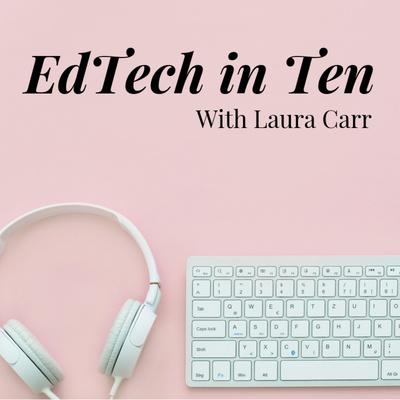 EdTech in Ten