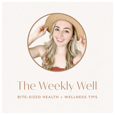 The Weekly Well Podcast