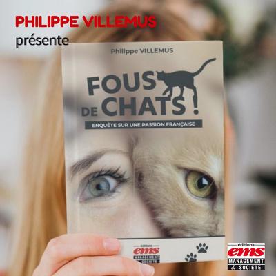 Philippe Villemus Fous de chats - Partie 1