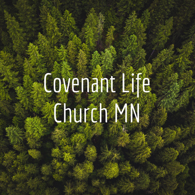 Covenant Life Church MN
