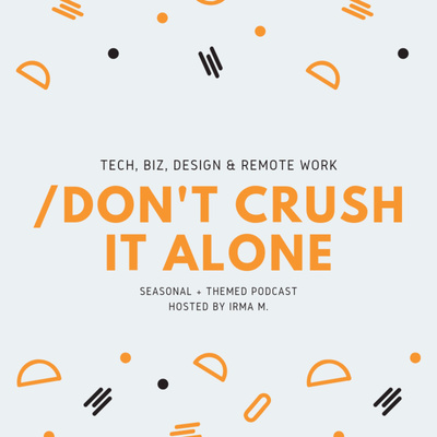 Don't crush it alone