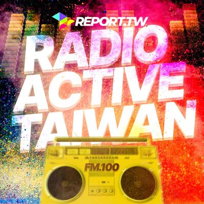 Radioactive Taiwan