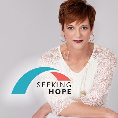 Seeking Hope