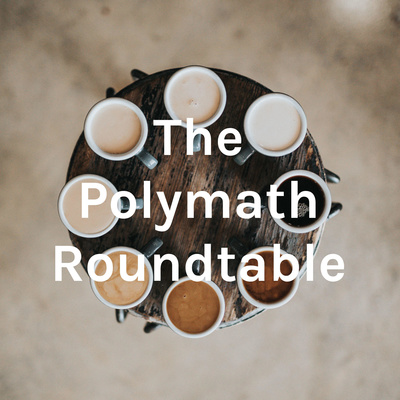 The Polymath Roundtable