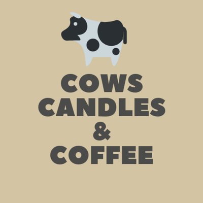 Cows, Candles, and Coffee