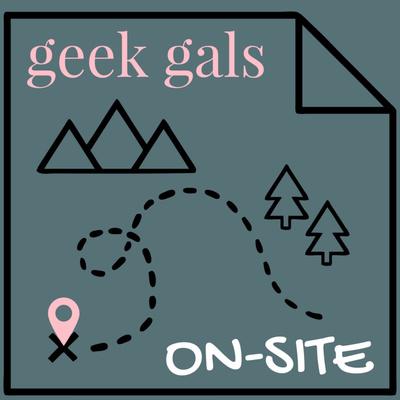 Geek Gals On-Site