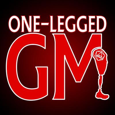 One-Legged GM