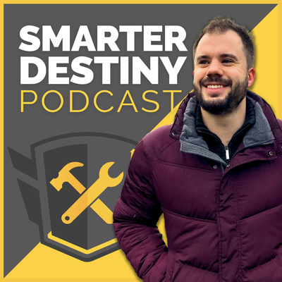 Smarter Destiny Podcast
