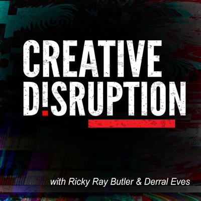 Creative Disruption Podcast