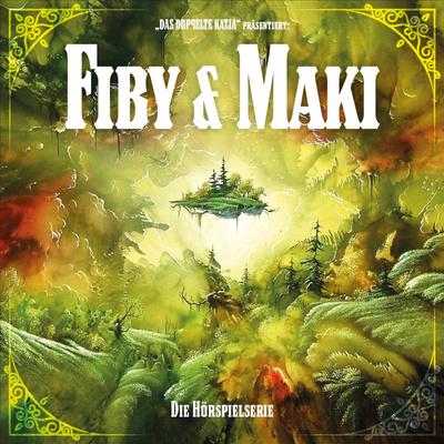 Fiby & Maki – Die Hörspielserie