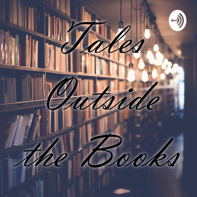 Tales Outside the Books