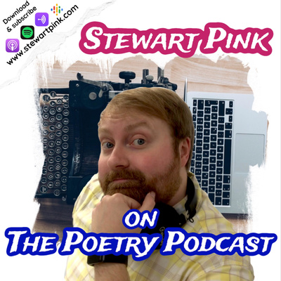 Stewart Pink on The Poetry Podcast