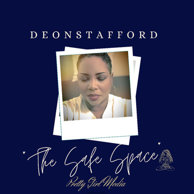 """""""The Safe Space"""" with Deon Stafford"""