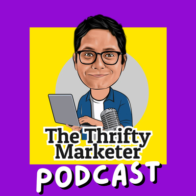 The Thrifty Marketer Podcast
