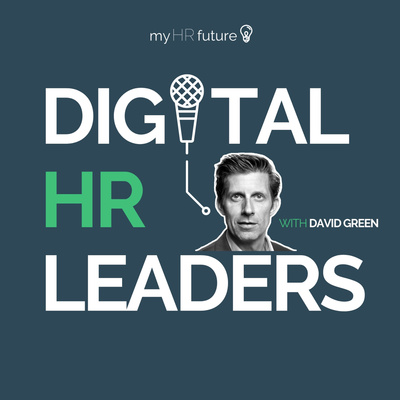 Digital HR Leaders with David Green