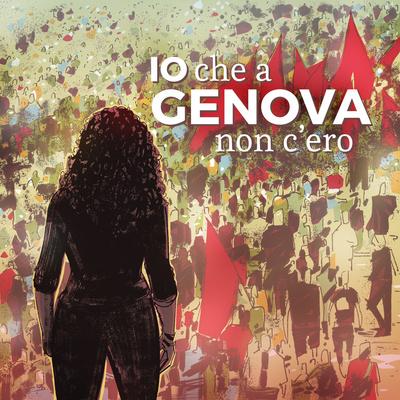 Io che a Genova non c'ero