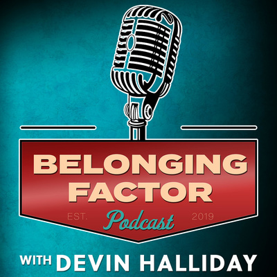 The Belonging Factor: Diversity & Equity & Inclusion & Belonging & Allyship