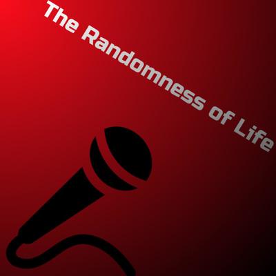 The Randomness Of Life