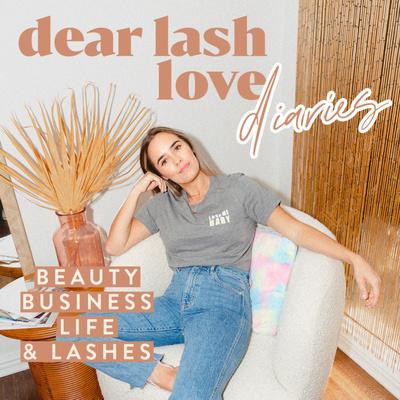 Dear Lash Love Diaries