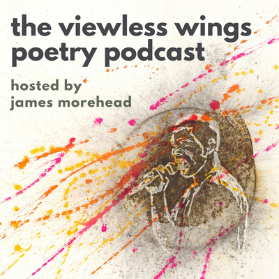 Viewless Wings Poetry Podcast