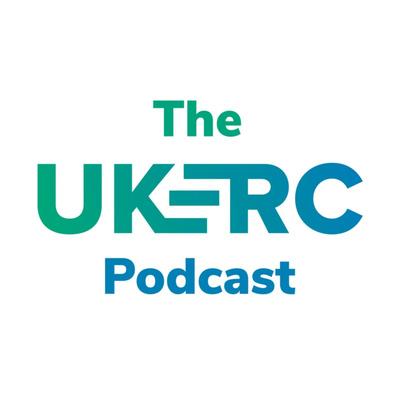 Talking energy...The UKERC Podcast