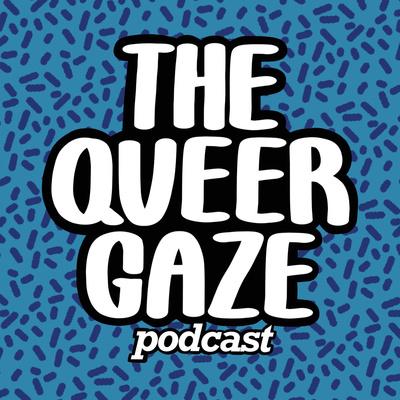 The Queer Gaze