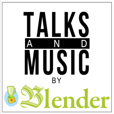 TALK AND MUSIC by Blender Bookmagazine