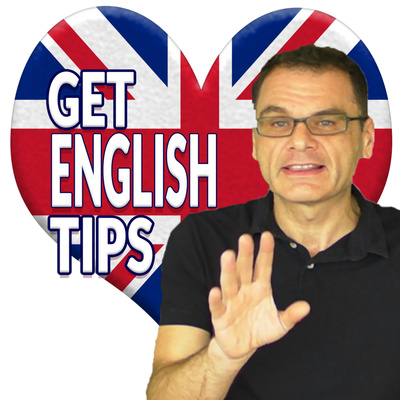 Get English Tips Podcast with Ajarn Ken   English Tips and Advice to improve your English skills