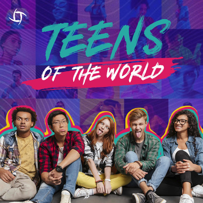 Teens of The World