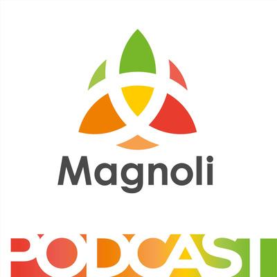 Magnoli Podcast - o rozmanitosti života
