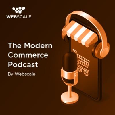 The Modern Commerce Podcast