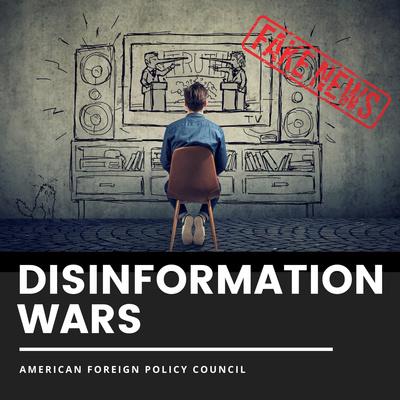 Disinformation Wars