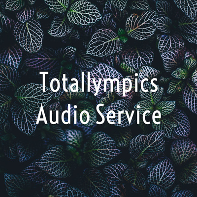 Totallympics Audio Service