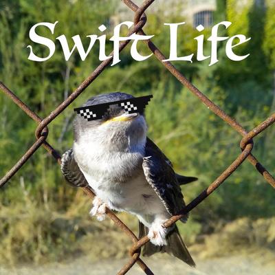 Swift Life