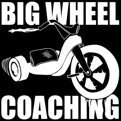 The Big Wheel Coaching Podcast