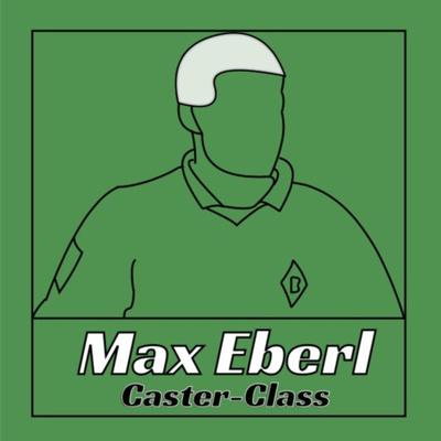 Max Eberl Caster-Class