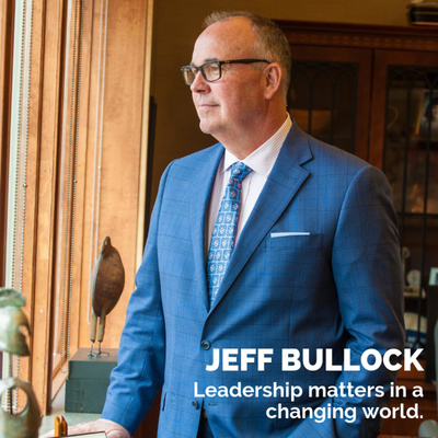The Jeff Bullock Podcast: Conversations on Leadership Matters