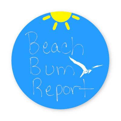 Beach Bum Report