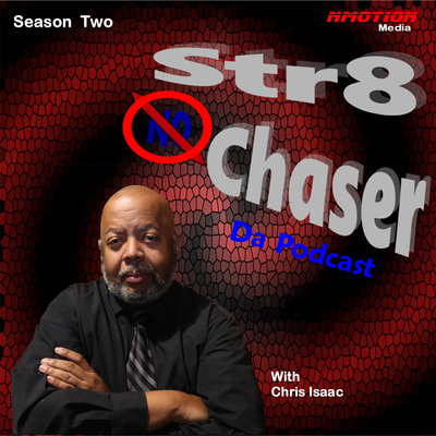 Str8 NO Chaser Da Podcast