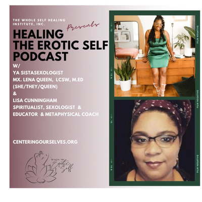 Healing The Erotic Self: Centering Ourselves