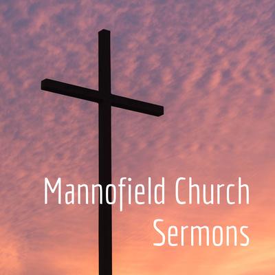 Mannofield Church Sermons
