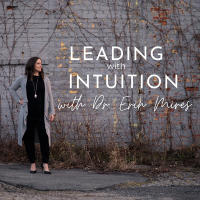 Leading With Intuition