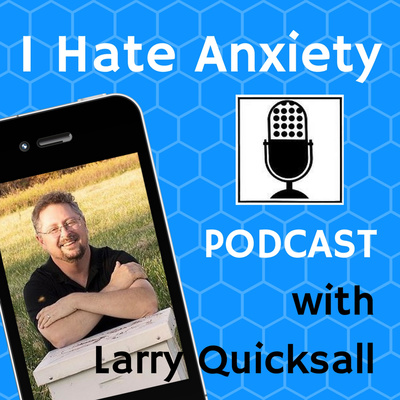 I Hate Anxiety Podcast