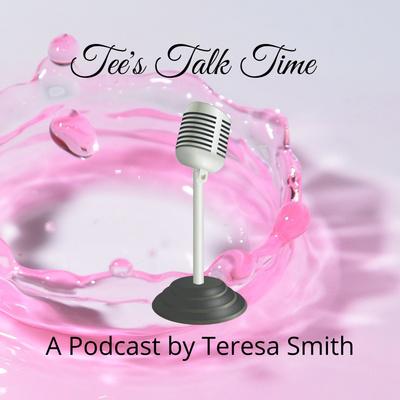 Tee's Talk Time