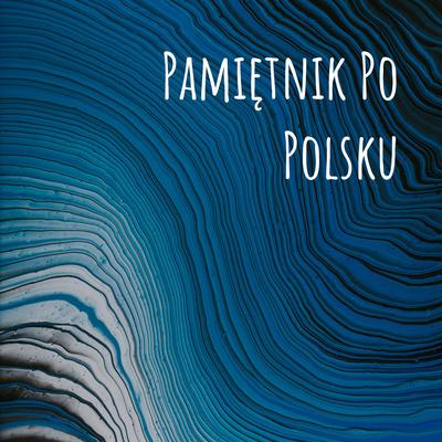 Pamiętnik Po Polsku
