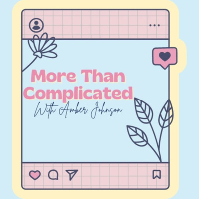 More Than Complicated