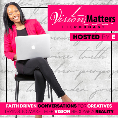 Vision Matters Podcast
