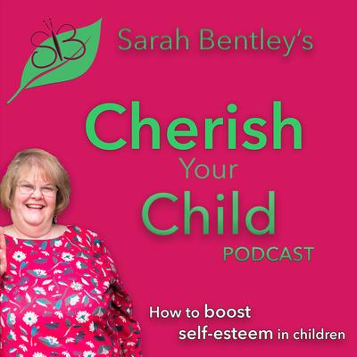 Sarah Bentley's Cherish Your Child