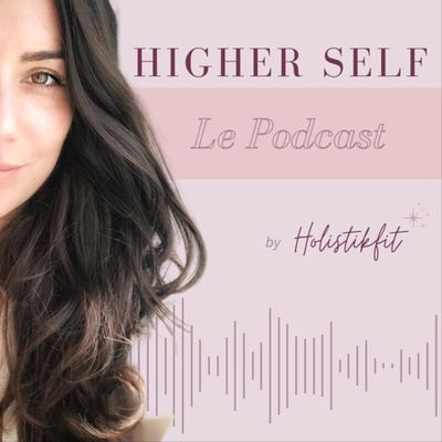 Higher Self by Holistikfit