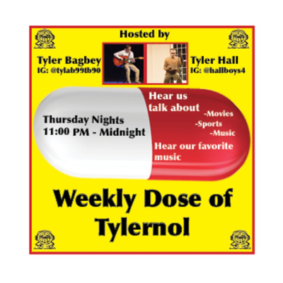 Weekly Dose of Tylernol